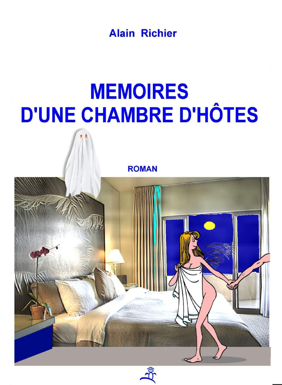 MEMOIRES D'UNE CHAMBRE D'HOTES