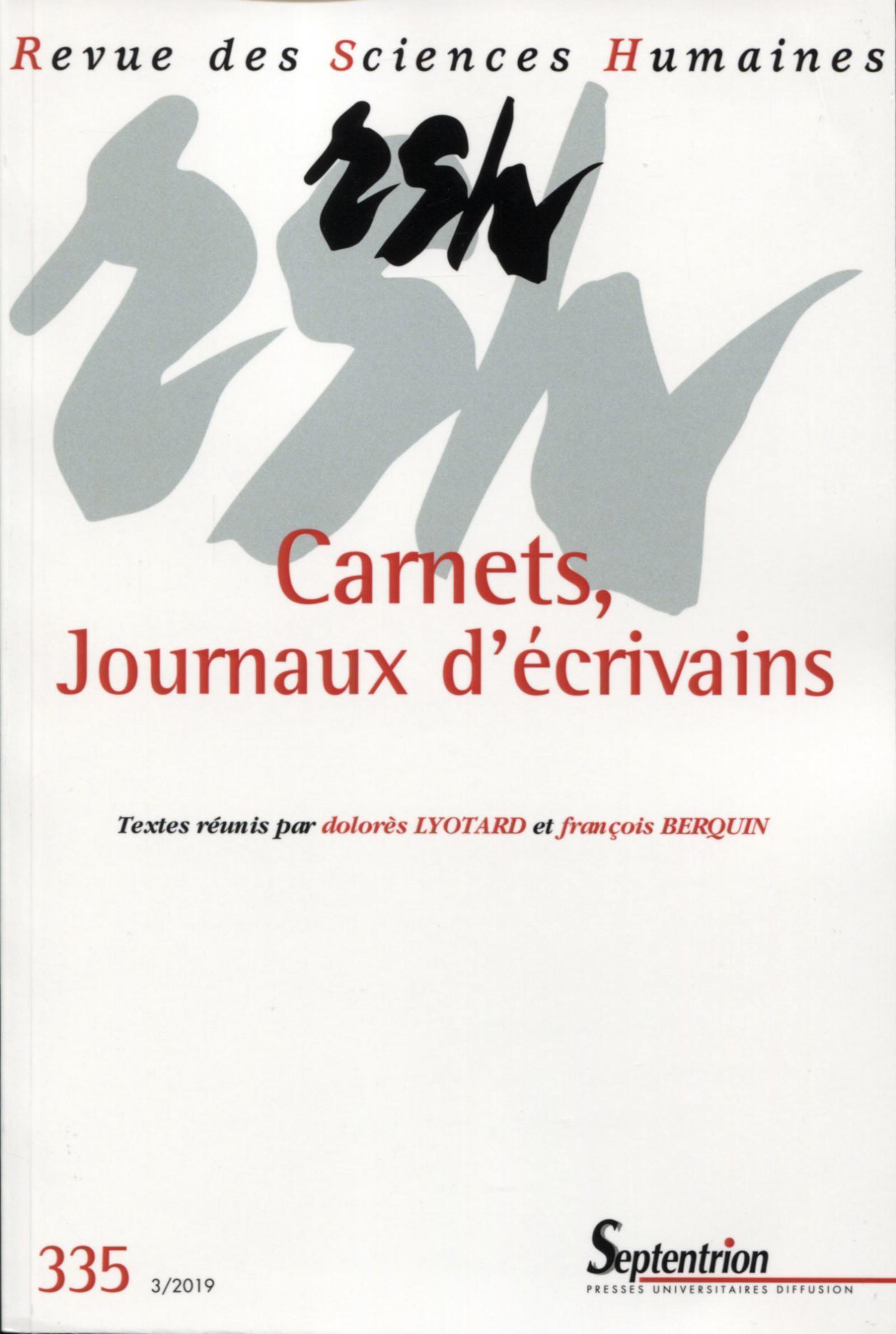 CARNETS, JOURNAUX INTIMES - REVUE DES SCIENCES HUMAINES, N 335 - 3/2019