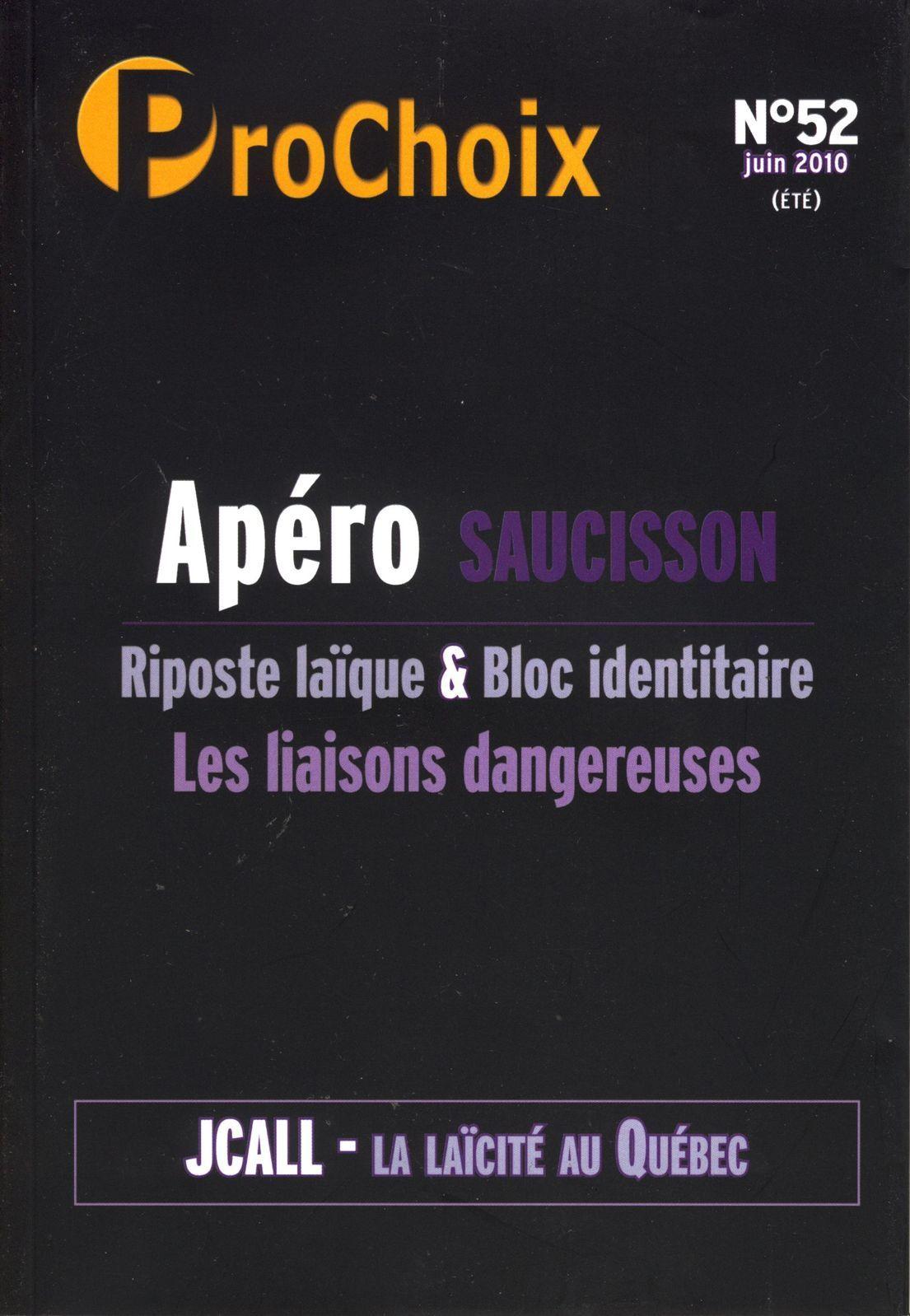 PROCHOIX N 52 : APERO SAUCISSON, RIPOSTE LAIQUE ET BLOC IDENTITAIRE LES LIAISONS DANGEREUSES