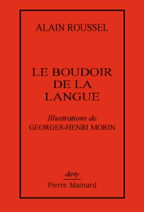 LE BOUDOIR DE LA LANGUE ILLUSTRATIONS DE GEORGES-HENRI MORIN