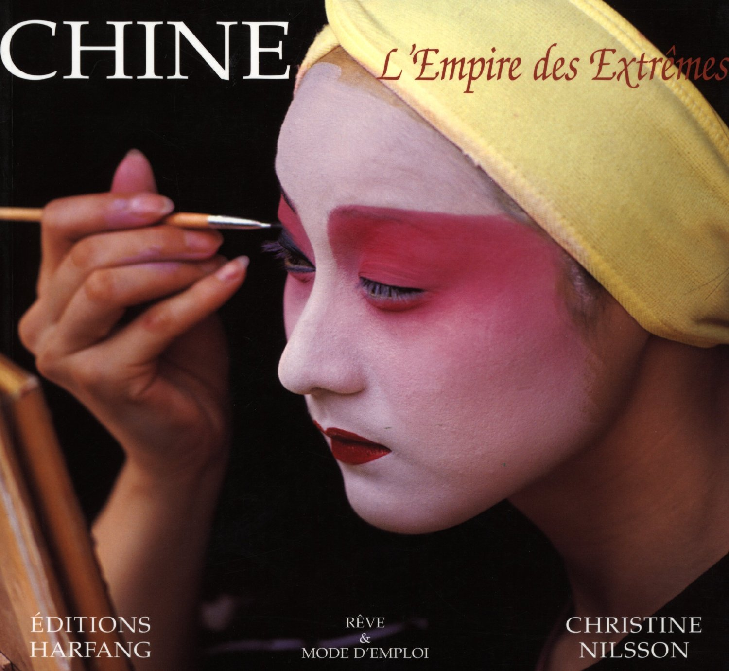 CHINE L'EMPIRE DES EXTREMES