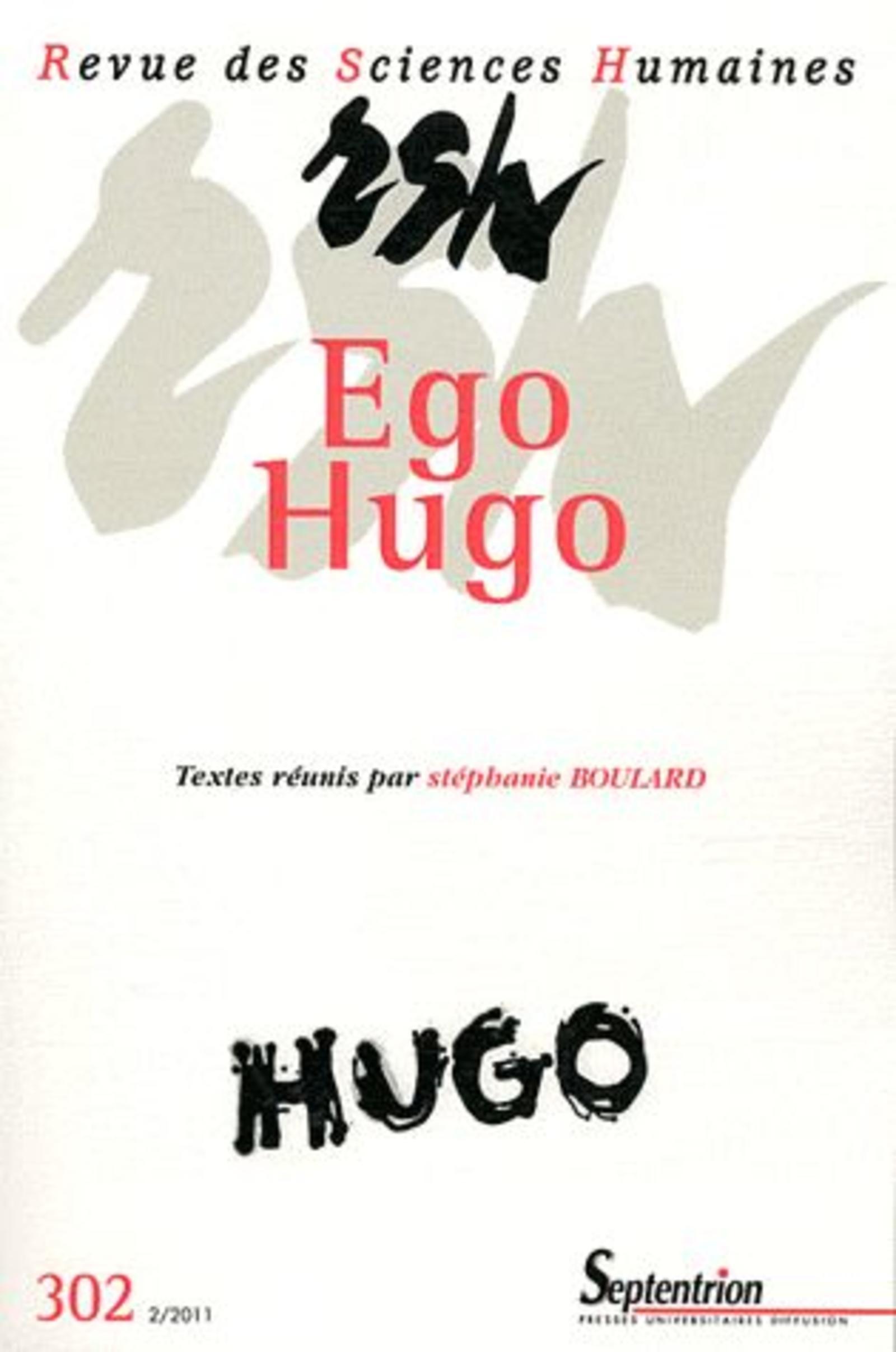 REVUE DES SCIENCES HUMAINES, N 302/AVRIL - JUIN 2011 - EGO HUGO