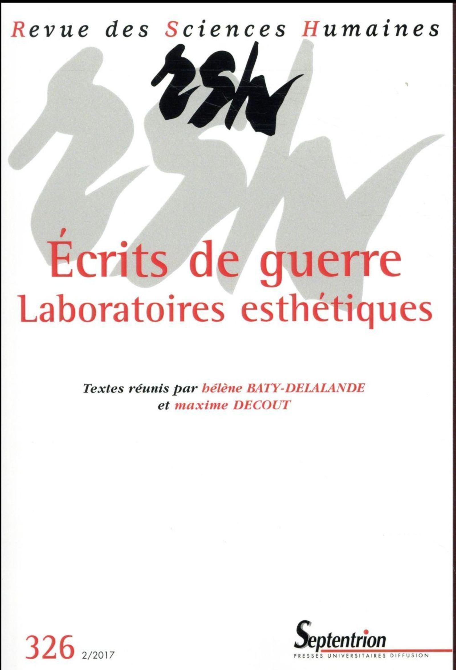 ECRITS DE GUERRE  LABORATOIRES ESTHETIQUES