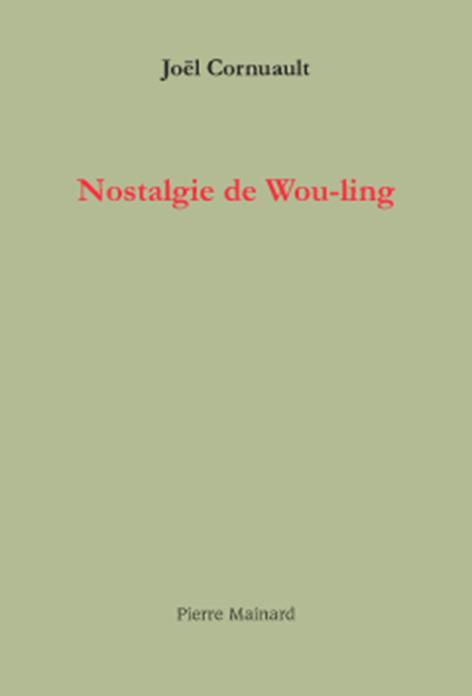 NOSTALGIE DE WOU-LING