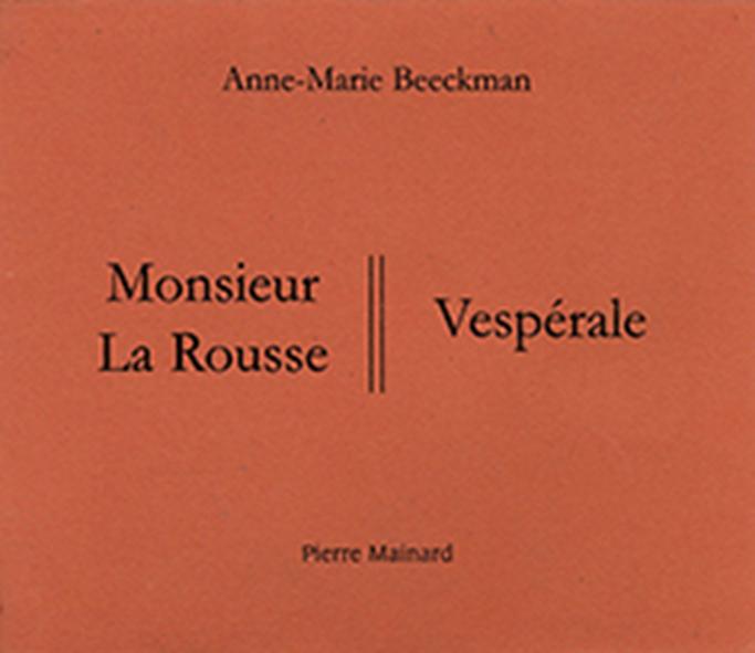 MONSIEUR LA ROUSSE - VESPERALE