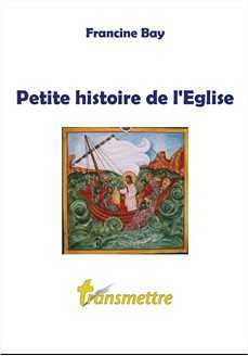 PETITE HISTOIRE DE L'EGLISE