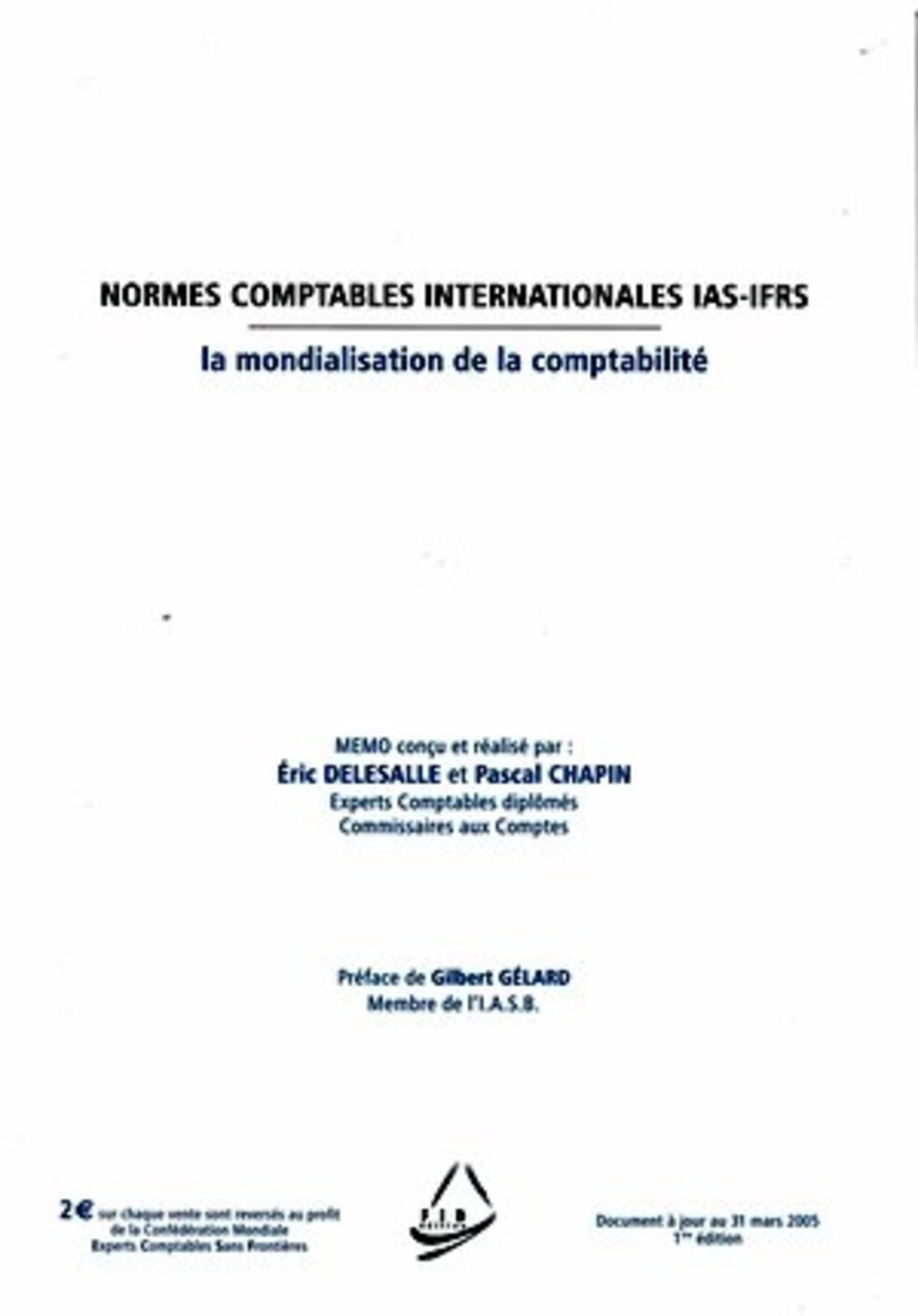 NORMES COMPTABLES INTERNATIONALES IAS-IFRS - LA MONDIALISATION DE LA COMPTABILITE -  DOCUMENT A JOUR