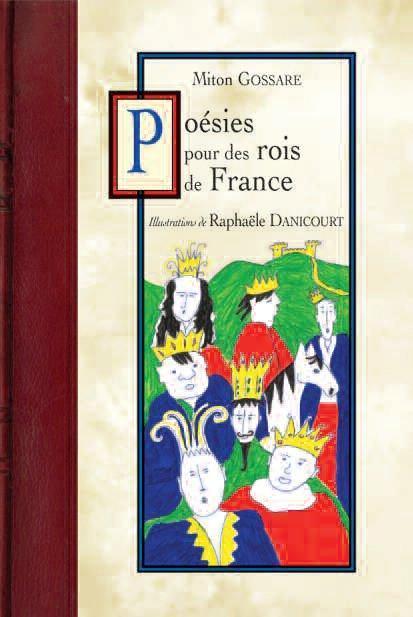 POESIES POUR DES ROIS DE FRANCE