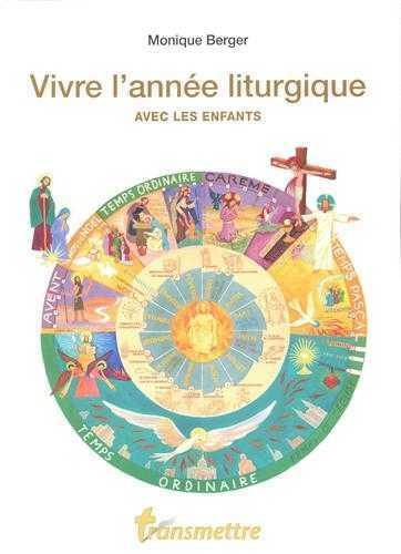 VIVRE L'ANNEE LITURGIQUE AVEC LES ENFANTS