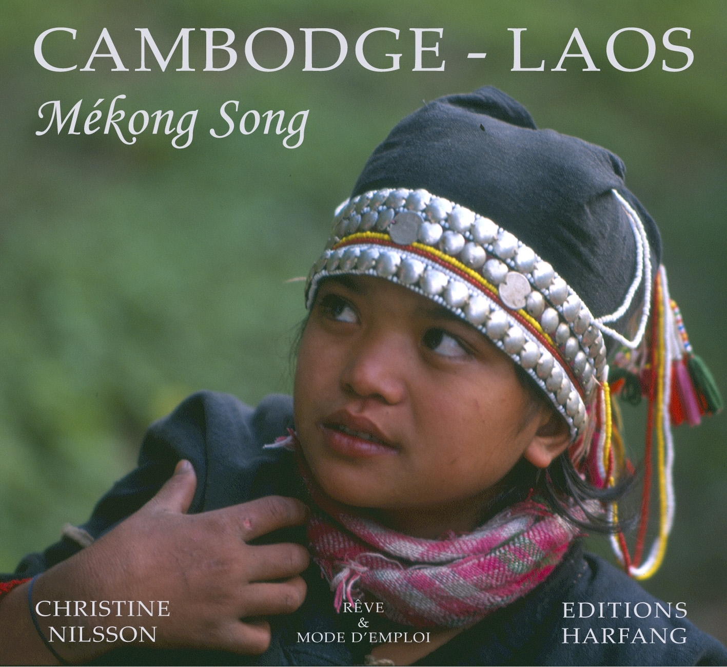 CAMBODGE LAOS MEKONG SONG