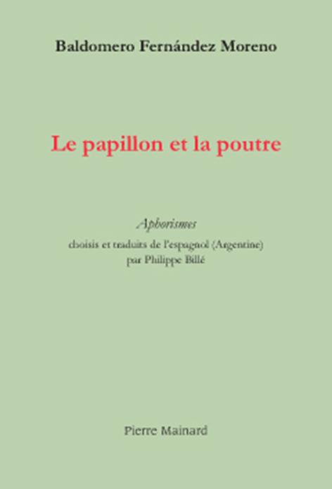 LE PAPILLON ET LA POUTRE TRADUCTION PAR PH. BILLE