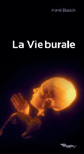 LA VIE BURALE - PIECE POUR ACTEURS ET MARIONETTES