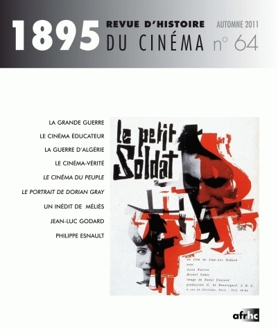 1895, N 64 / AUTOMNE 2011. REVUE D'HISTOIRE DU CINEMA