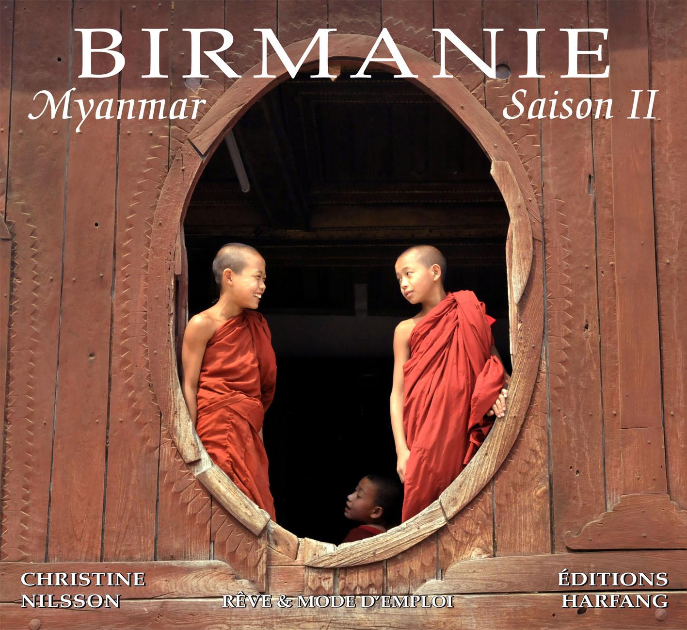 BIRMANIE MYANMAR SAISON II