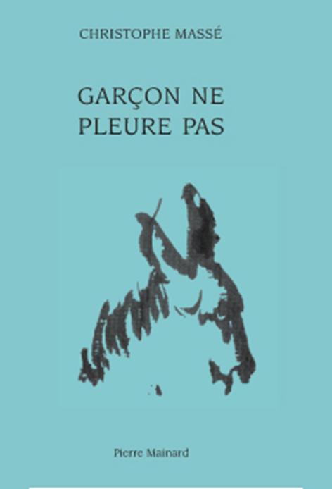 GARCON NE PLEURE PAS