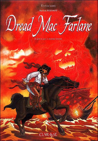 DREAD MAC FARLANE T3 - CEUX QUI A MOITIE VIVENT