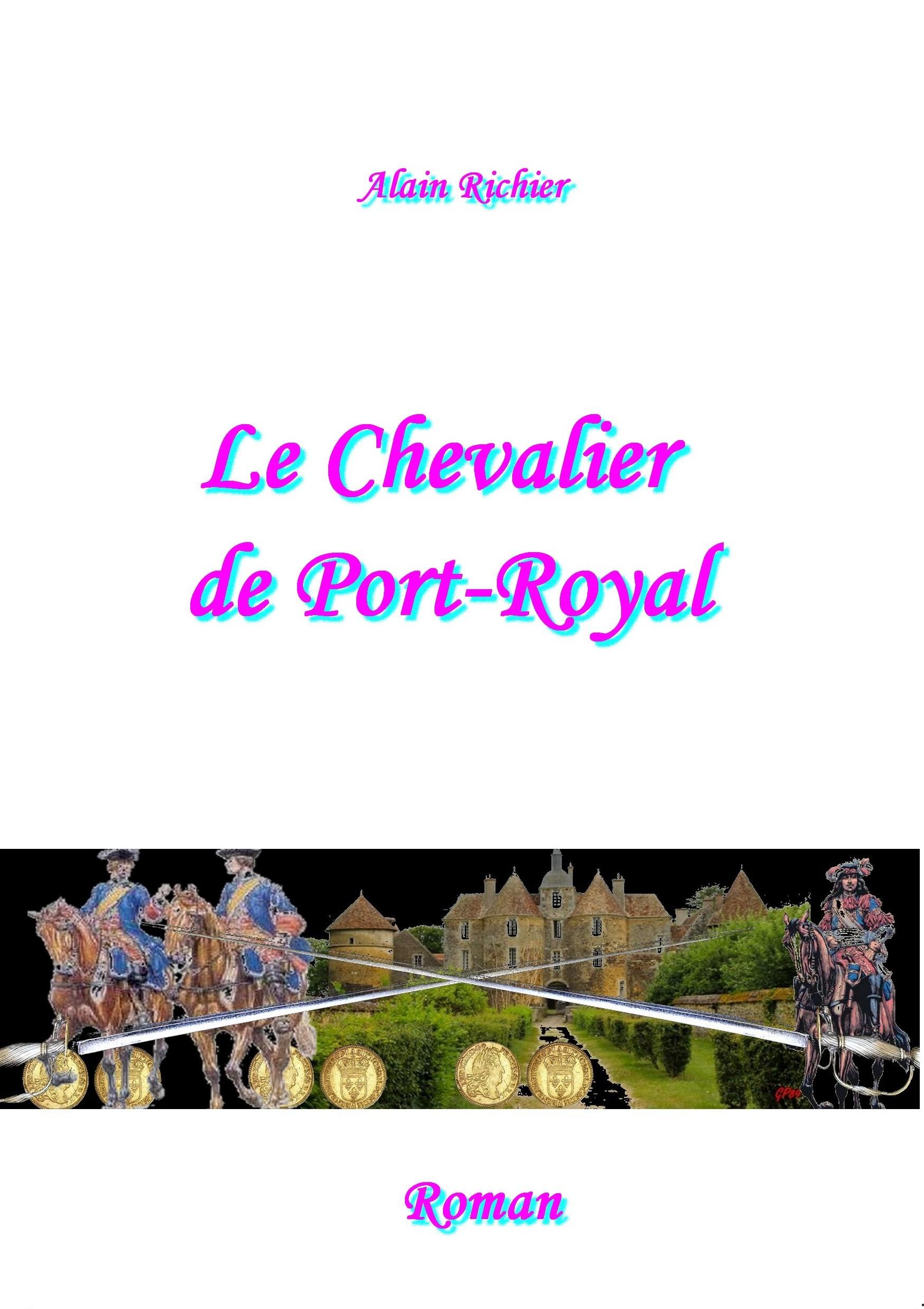 LE CHEVALIER DE PORT ROYAL
