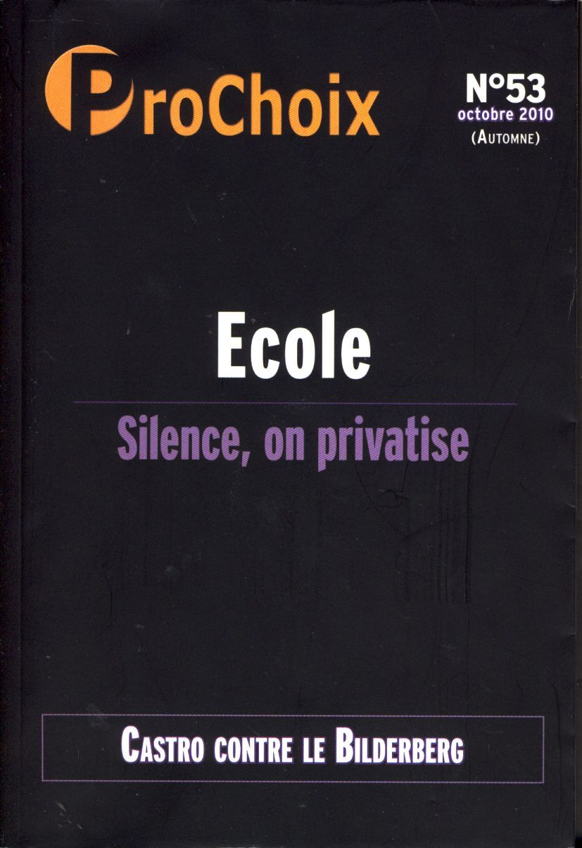 PROCHOIX N 53 - ECOLE : SILENCE ON PRIVATISE.