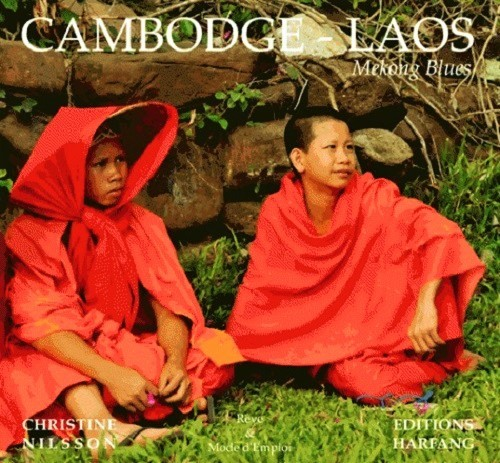 CAMBODGE - LAOS (MEKONG BLUES)