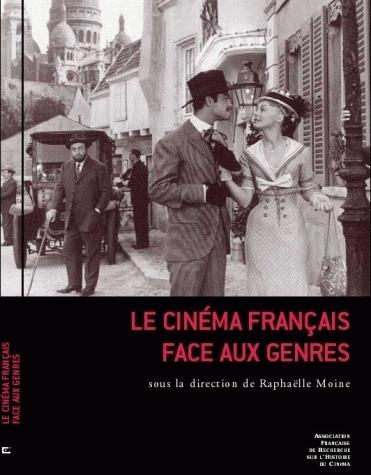 LE CINEMA FRANCAIS FACE AUX GENRES