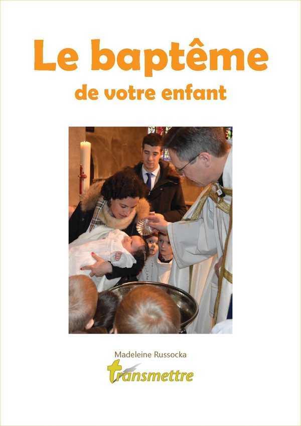 LE BAPTEME DE VOTRE ENFANT