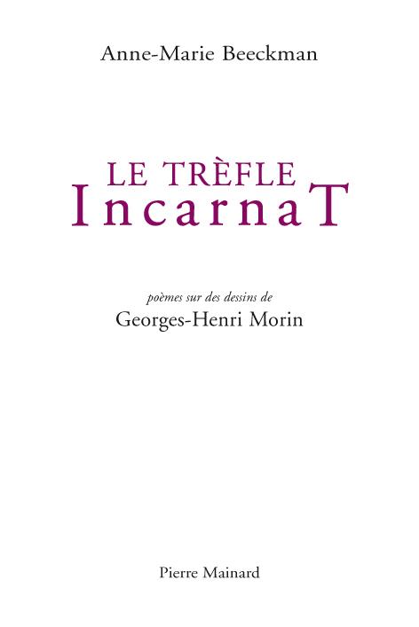 LE TREFLE INCARNAT