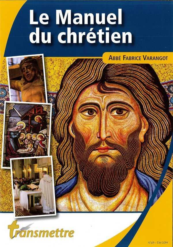 LE MANUEL DU CHRETIEN