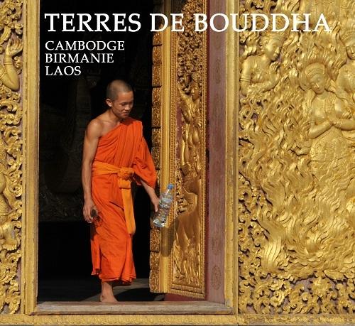 TERRES DE BOUDDHA COFFRET BIRMANIE CAMBODGE LAOS