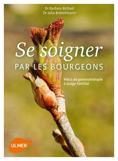 SE SOIGNER PAR LES BOURGEONS