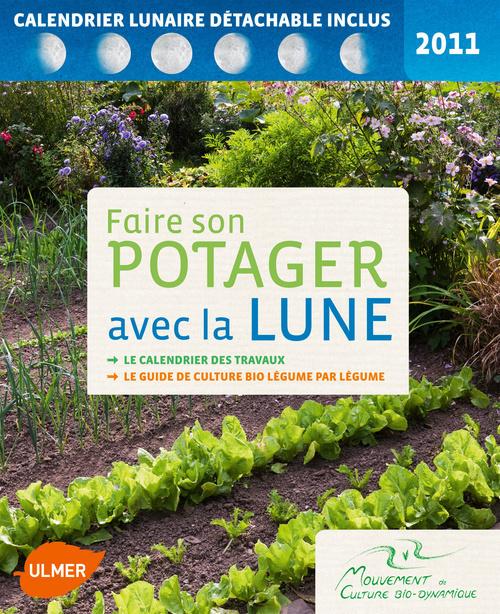 FAIRE SON POTAGER AVEC LA LUNE 2011