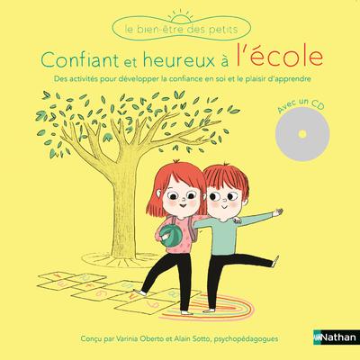 CONFIANTS ET HEUREUX A L'ECOLE (+CD)