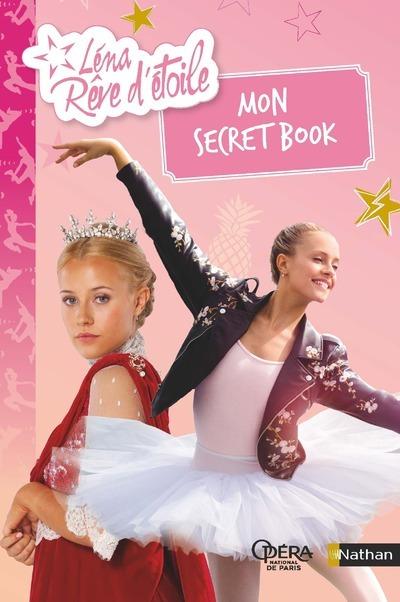 LENA REVE D'ETOILE : MON SECRET BOOK
