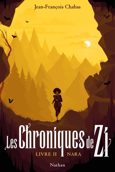 LES CHRONIQUES DE ZI - TOME 2 NARA - VOL2