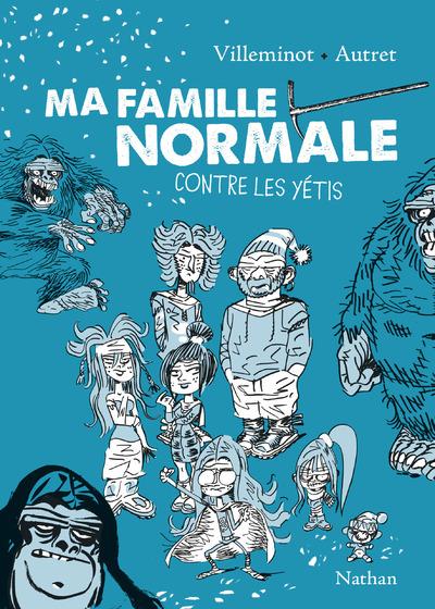 MA FAMILLE NORMALE CONTRE LES YETIS-2 - VOL02