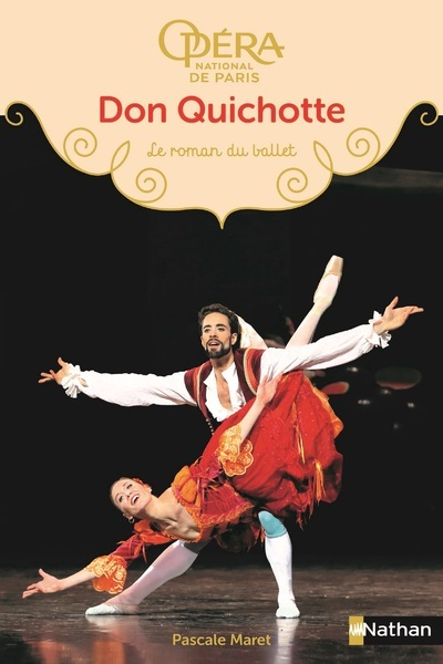 LE ROMAN DU BALLET : DON QUICHOTTE
