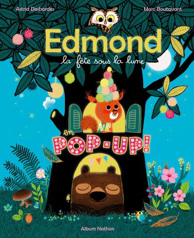 EDMOND - LA FETE SOUS LA LUNE EN POP-UP