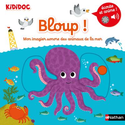 BLOUP! MON IMAGIER SONORE DES ANIMAUX DE LA MER - VOLUME 09