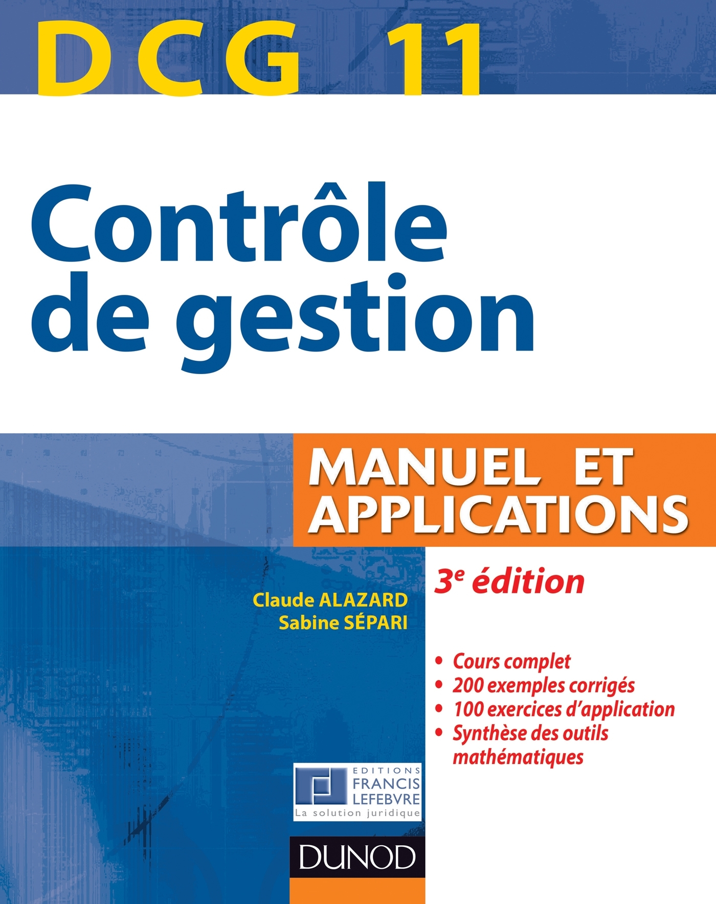 DCG 11 - CONTROLE DE GESTION - 3E EDITION - MANUEL ET APPLICATIONS