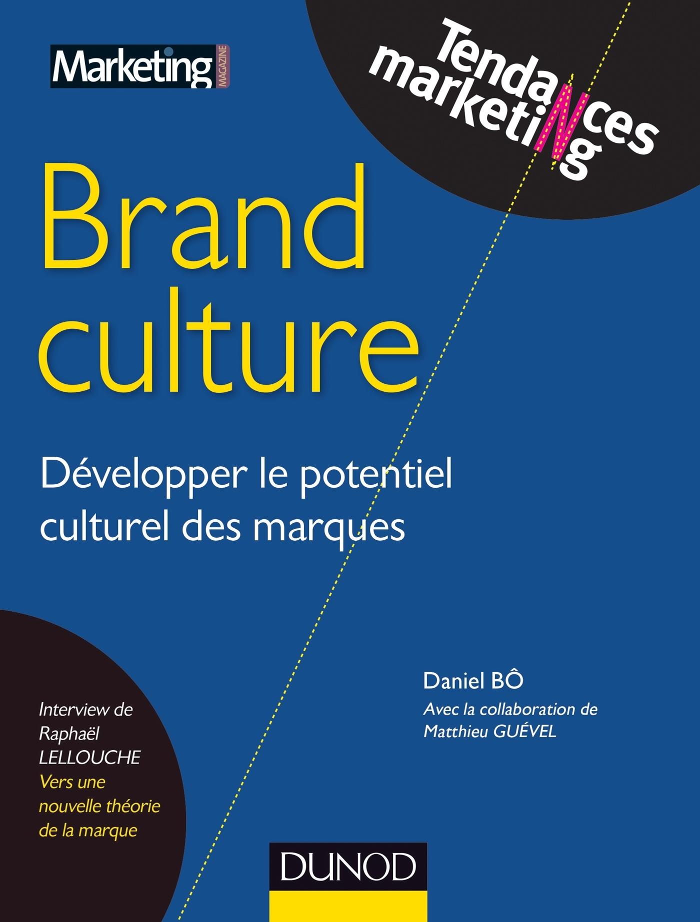 BRAND CULTURE - DEVELOPPER LE POTENTIEL CULTUREL DES MARQUES - HUB AWARDS 2013