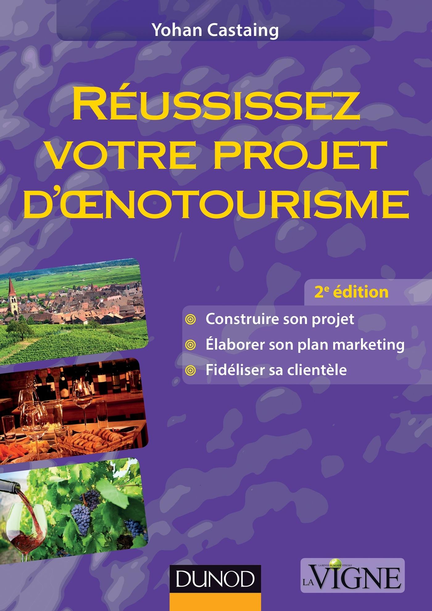 REUSSISSEZ VOTRE PROJET D'OENOTOURISME - 2EME EDITION