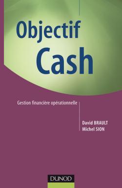 OBJECTIF CASH - GESTION FINANCIERE OPERATIONNELLE
