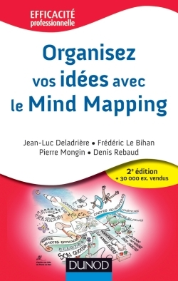 ORGANISEZ VOS IDEES - 2EME EDITION - AVEC LE MIND MAPPING