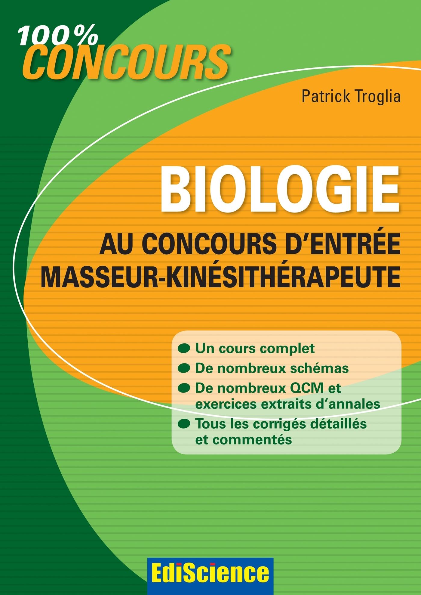 BIOLOGIE AU CONCOURS D'ENTREE MASSEUR-KINESITHERAPEUTE - PSYCHOMOTRICIEN - T1