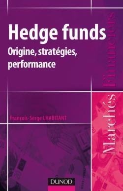HEDGE FUNDS - ORIGINE, STRATEGIES, PERFORMANCES