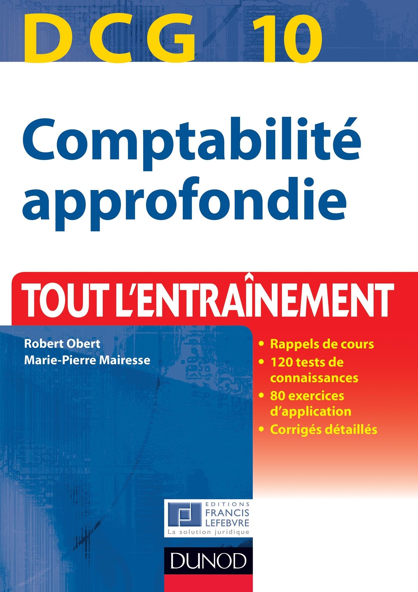 DCG 10 - COMPTABILITE APPROFONDIE - 4E EDITION - TOUT L'ENTRAINEMENT