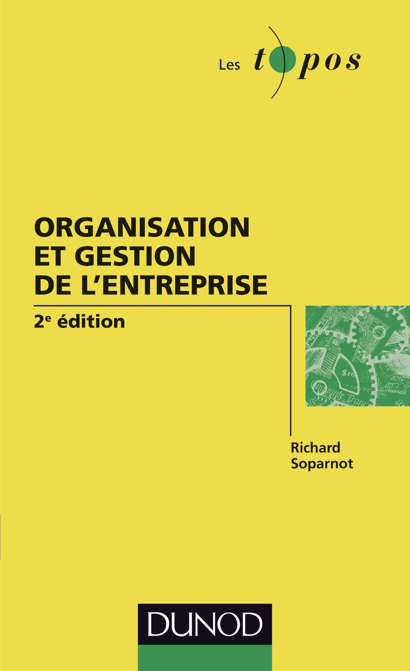 ORGANISATION ET GESTION DE L'ENTREPRISE - 2E EDITION