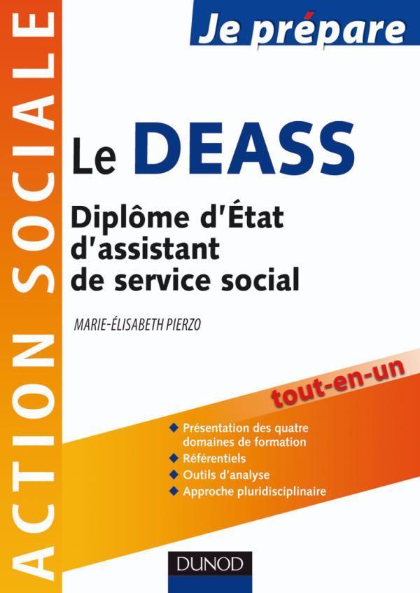 JE PREPARE LE DEASS - DIPLOME D'ETAT D'ASSISTANT DE SERVICE SOCIAL