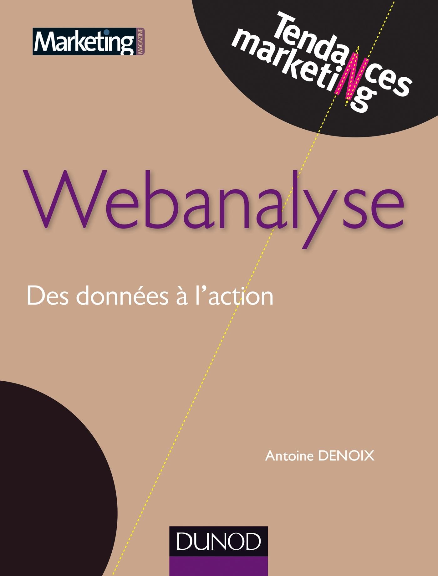 WEBANALYSE - DES DONNEES A L'ACTION