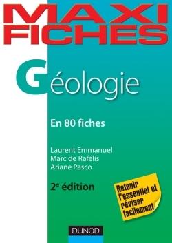 MAXI FICHES DE GEOLOGIE - 2E EDITION - EN 80 FICHES
