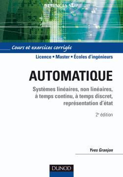 AUTOMATIQUE - SYSTEMES LINEAIRES, NON LINEAIRES - 2E EDITION
